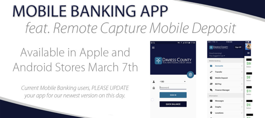 Mobile App feat. Mobile Deposit Available March 7th!